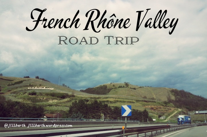 rhone valley road trip 2