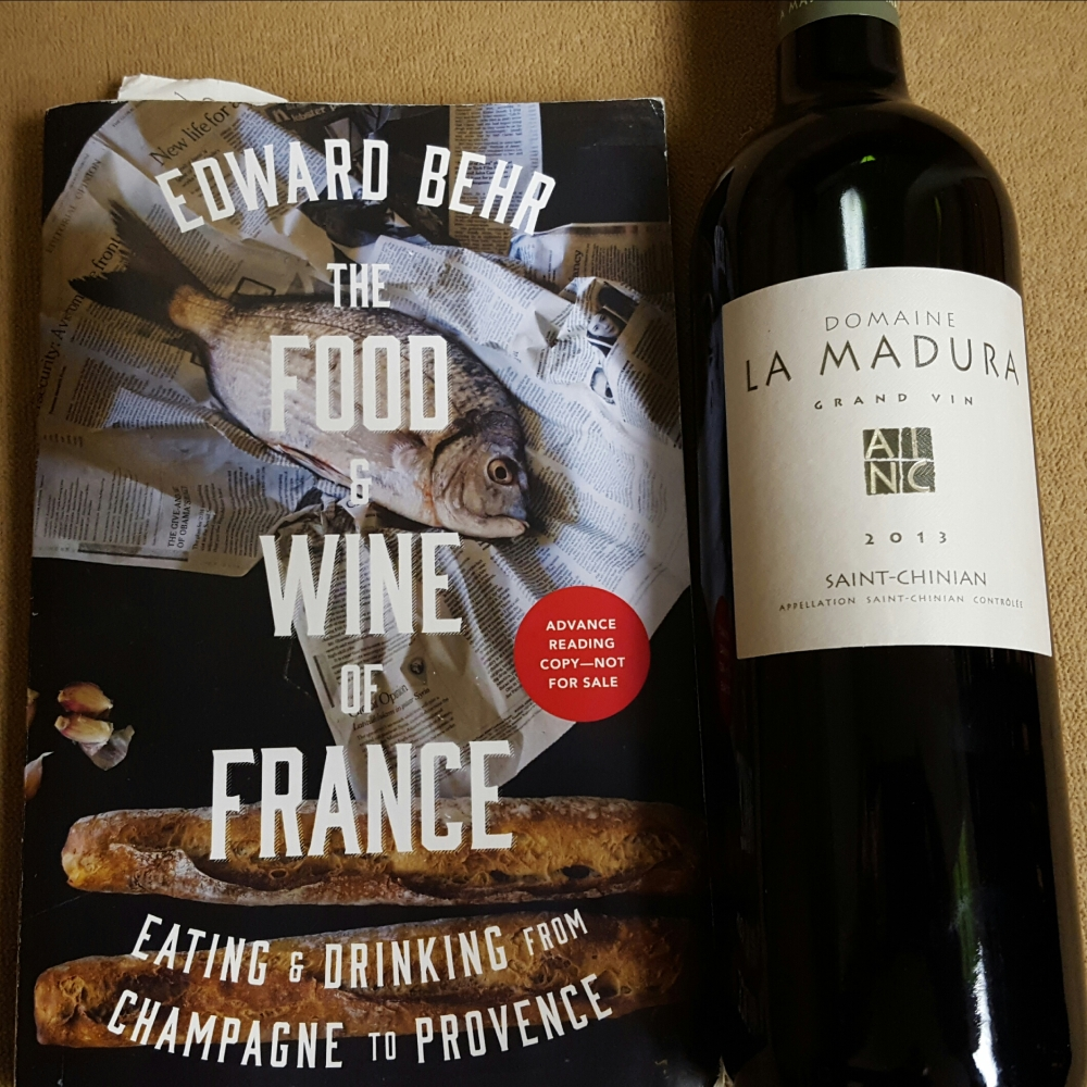 The Food and Wine of France by Edward Behr with Domaine La Madura 2013 Saint-Chinian