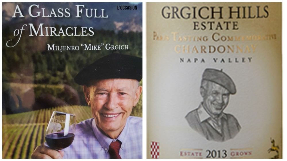 A Glass Full of Miracles and Grgich Hills Estate 2013 Paris Tasting Commemorative Chardonnay