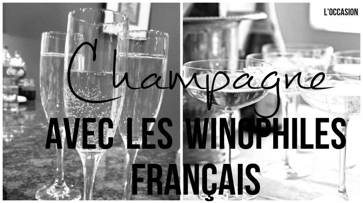 Champage Avec les Winophiles Français